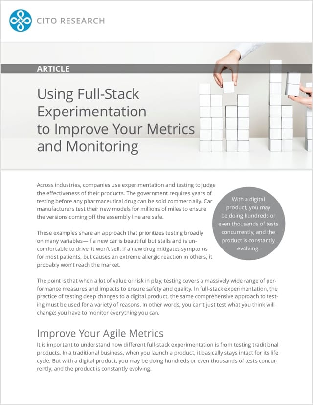 Using Full Stack Experimentation to Improve Your Metrics and Monitoring by CITO Research