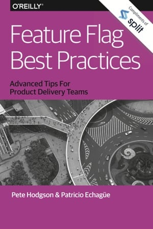 OReilly and Split: Feature Flag Best Practices cover