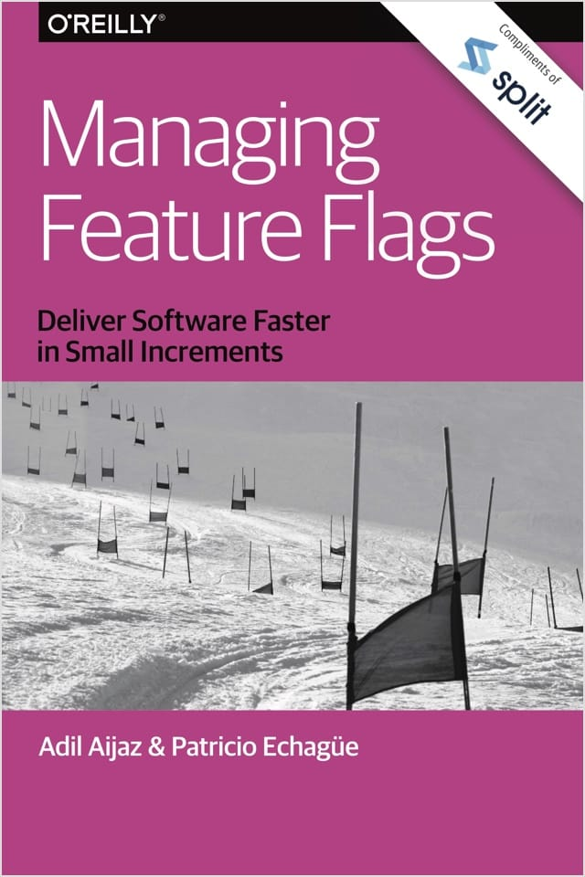 Cover for Managing Feature Flags from O'Reilly and Split